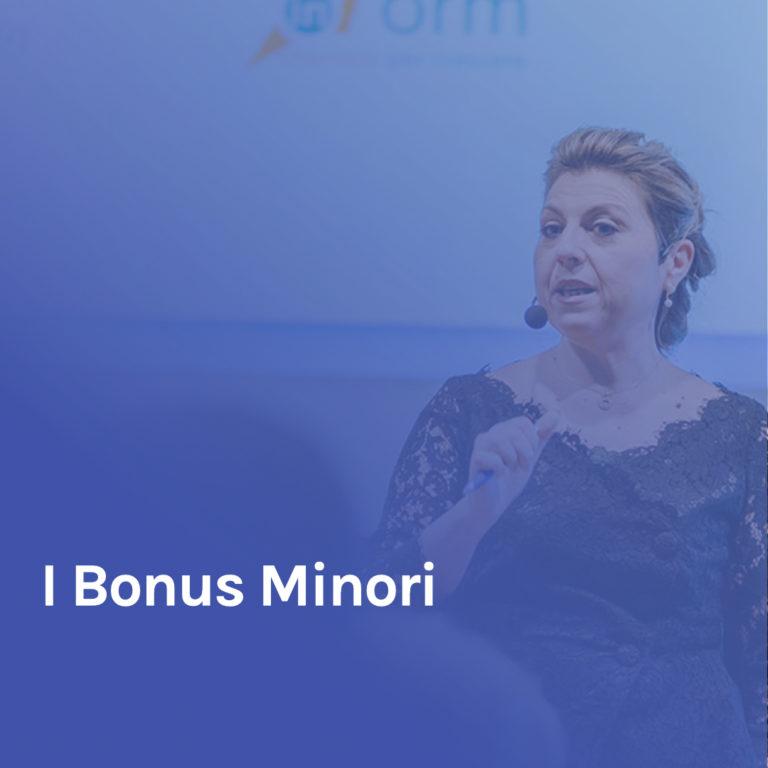 Minicorso 7 – I Bonus Minori