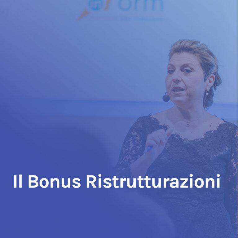 Minicorso 4 – Il Bonus Ristrutturazioni